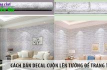 Cách dán decal cuộn lên tường để trang trí