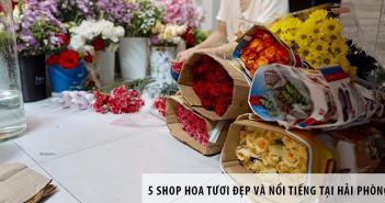5 shop hoa tươi đẹp và nổi tiếng tại Hải Phòng