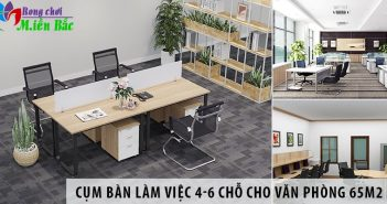 3 cụm bàn làm việc 4 - 6 chỗ ngồi cho văn phòng 65m2