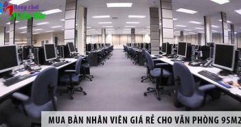 Mua bàn nhân viên giá rẻ cho văn phòng 95m2