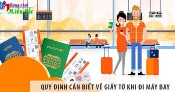 Những quy định mà bạn cần biết về giấy tờ khi đi máy bay