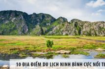 10 địa điểm du lịch Ninh Bình cực nổi tiếng nhất định phải đến